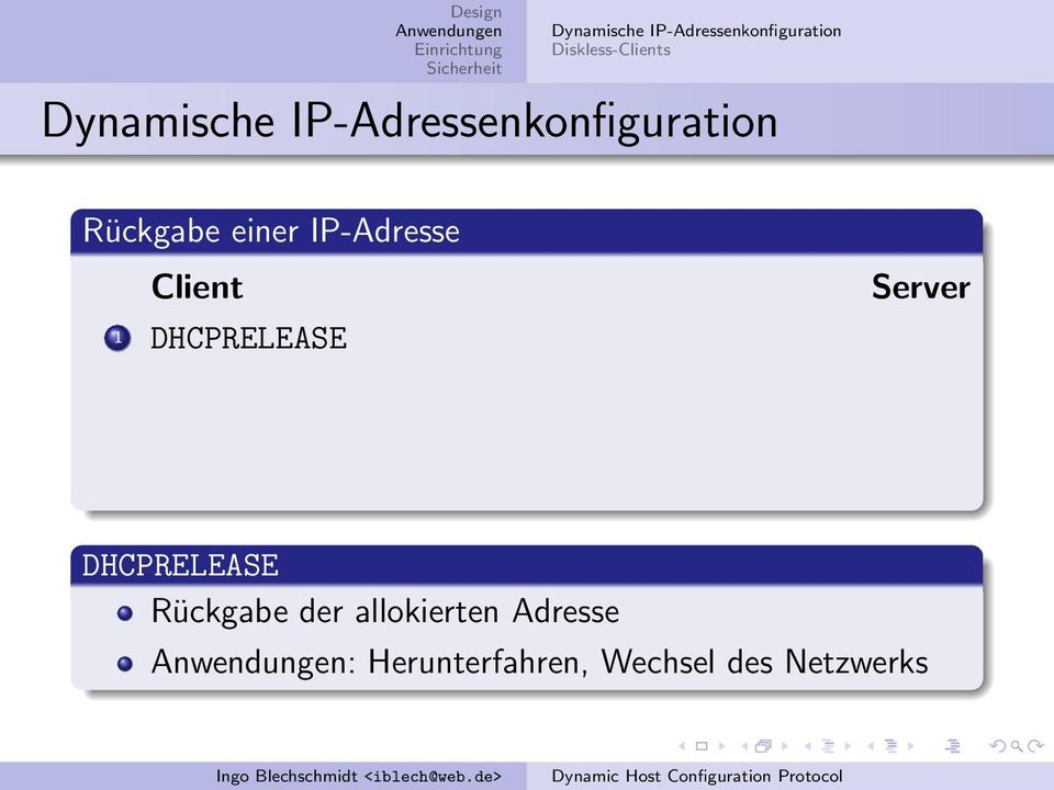 IP-Adresse Client 1 DHCPRELEASE Server DHCPRELEASE
