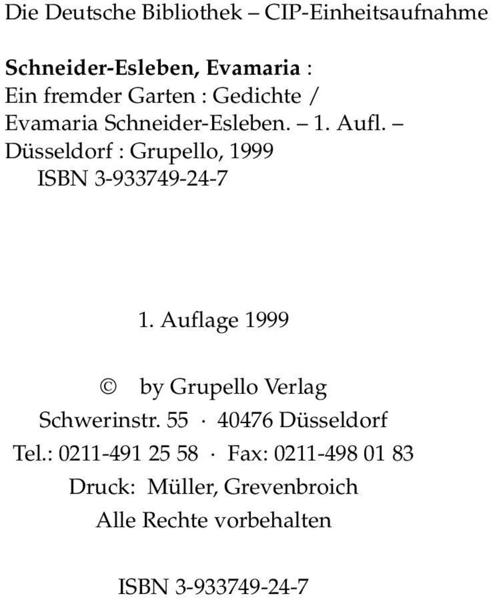Düsseldorf : Grupello, 1999 ISBN 3-933749-24-7 1.