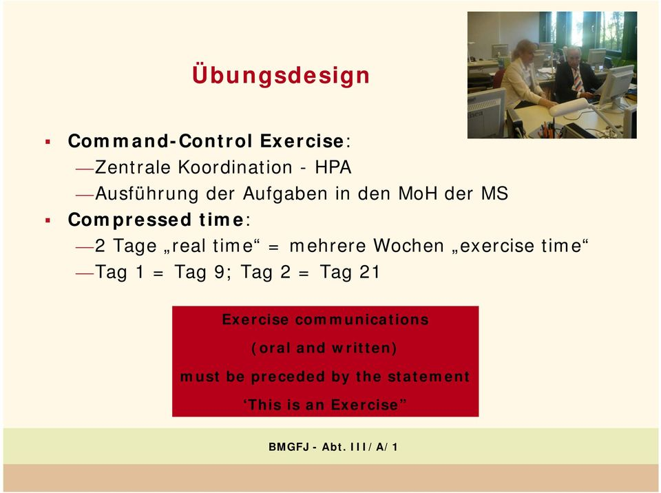 time = mehrere Wochen exercise time Tag 1 = Tag 9; Tag 2 = Tag 21 Exercise