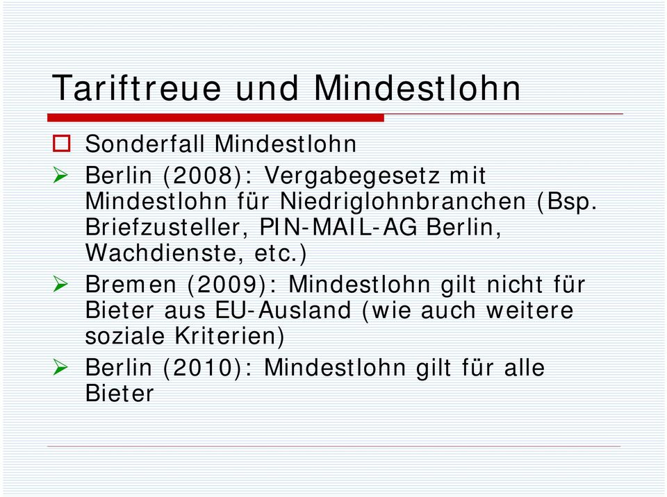 Briefzusteller, PIN-MAIL-AG Berlin, Wachdienste, etc.