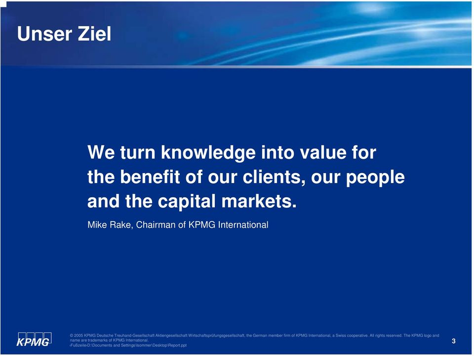 our people and the capital markets.