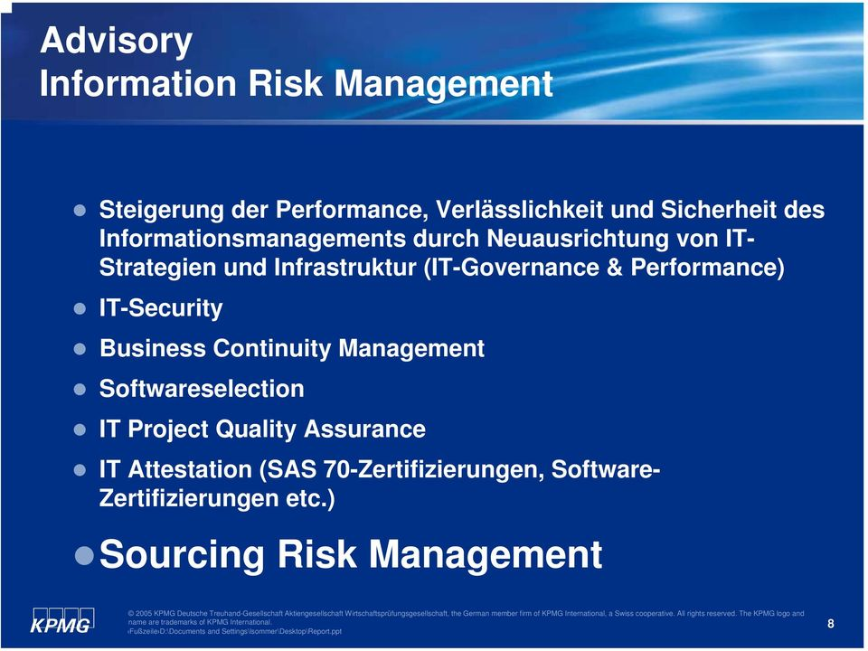 Performance) IT-Security Business Continuity Management Softwareselection IT Project Quality