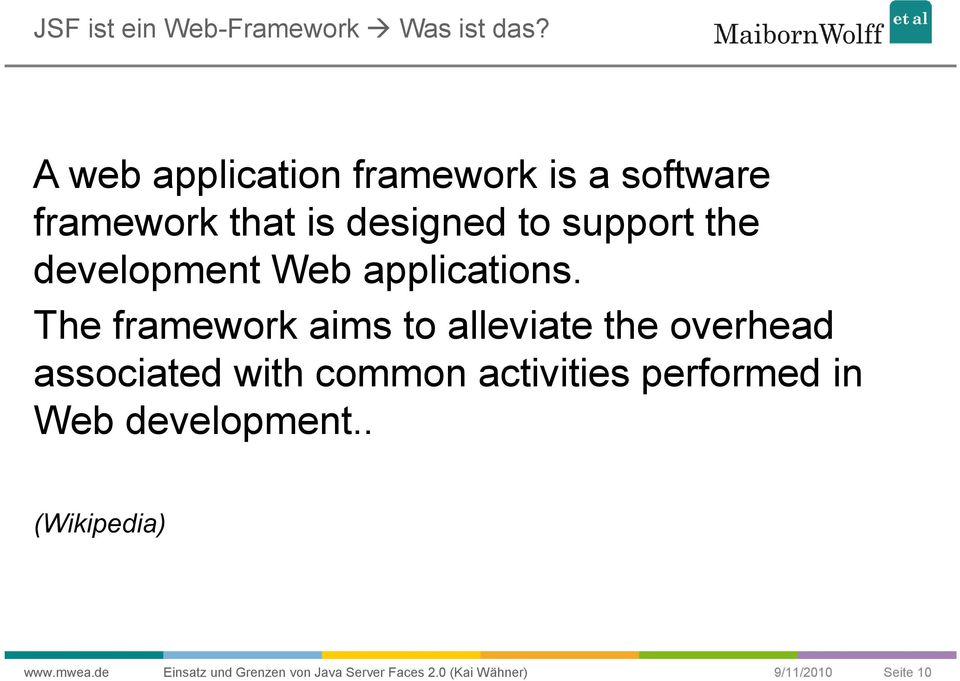 support the development Web applications.