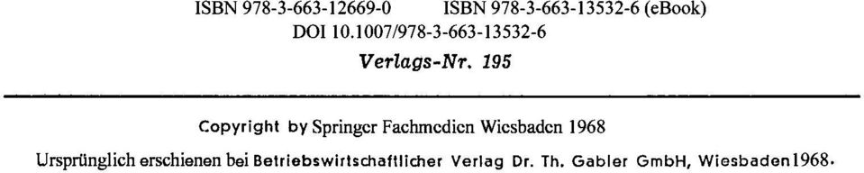 195 Copyright by Springer Fachmcdicn Wicsbadcn 1968