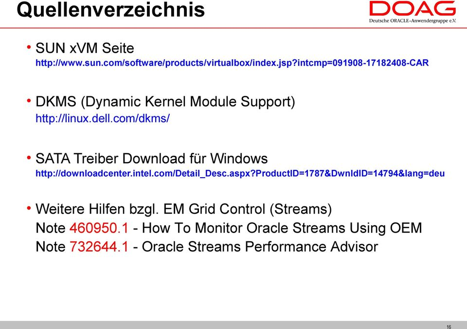 com/dkms/ SATA Treiber Download für Windows http://downloadcenter.intel.com/detail_desc.aspx?