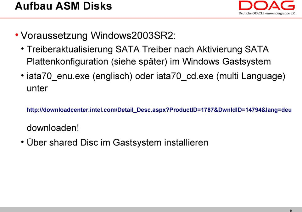 exe (englisch) oder iata70_cd.exe (multi Language) unter http://downloadcenter.intel.