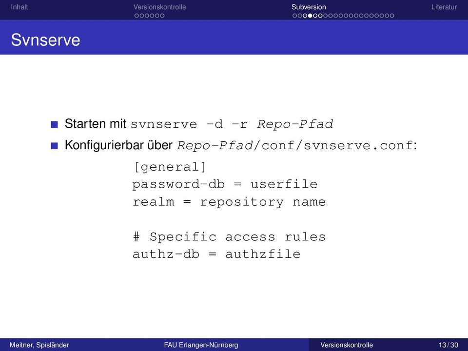 conf: [general] password-db = userfile realm = repository name #