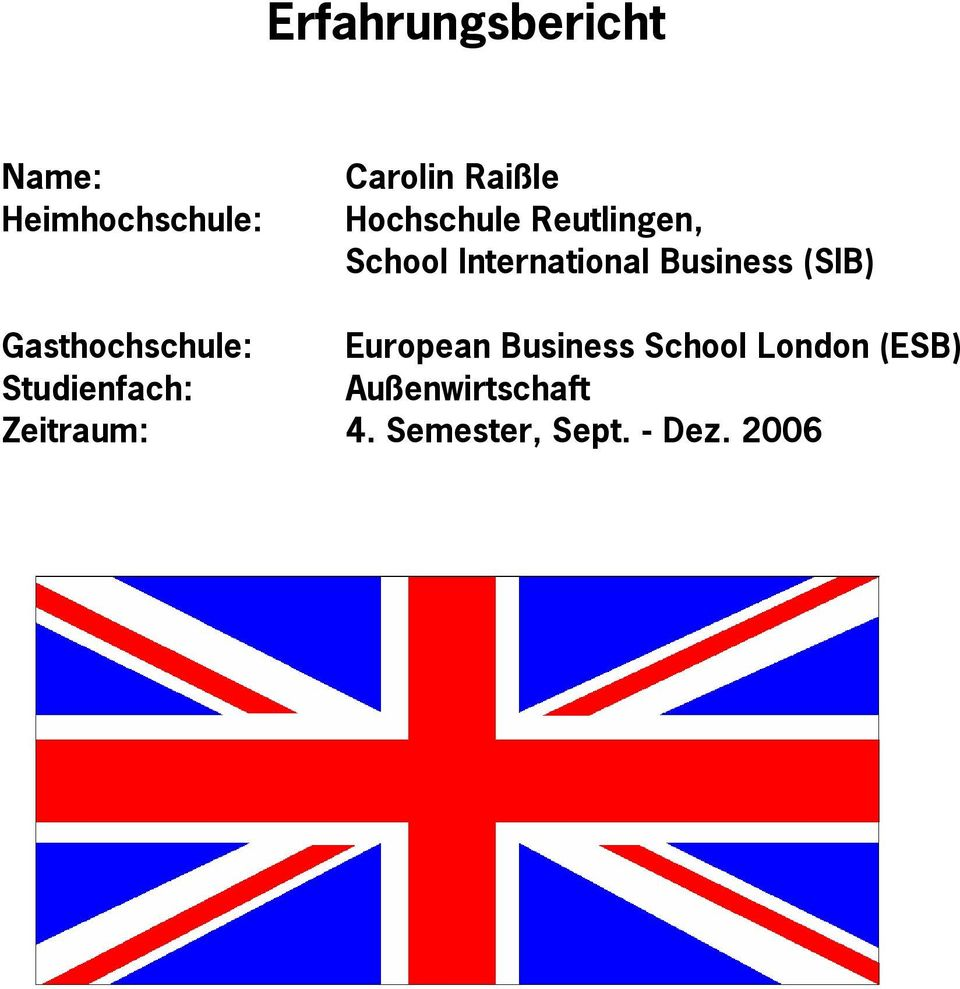 Gasthochschule: European Business School London (ESB)