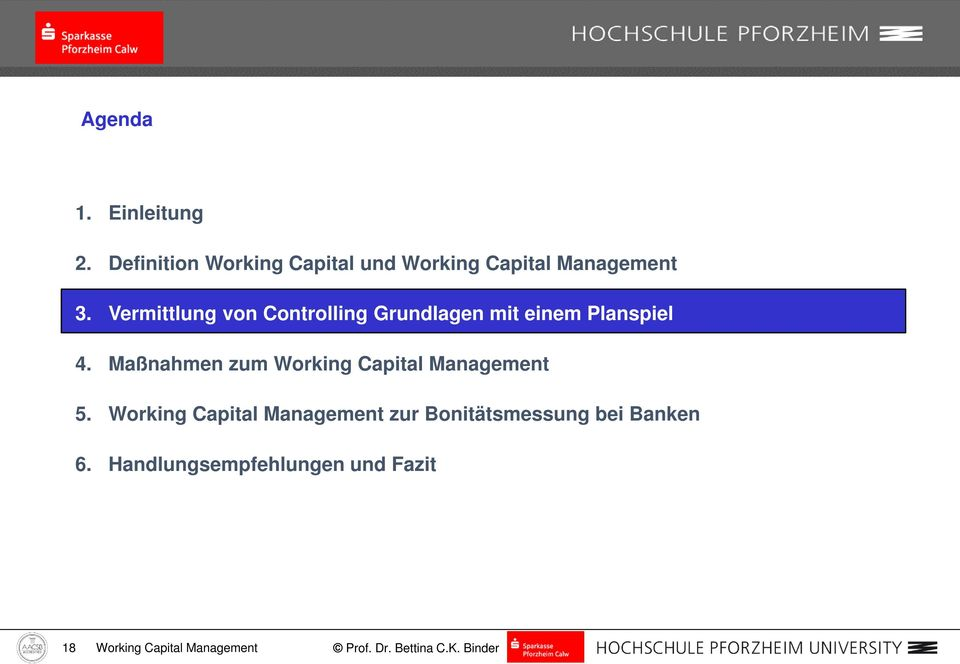Maßnahmen zum Working Capital Management 5.