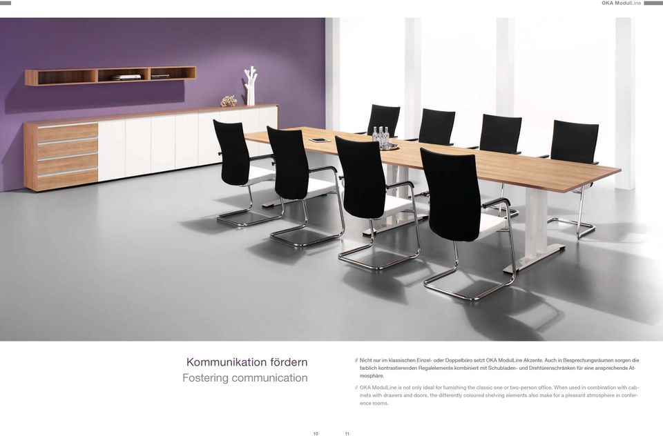 ansprechende Atmosphäre. // OKA ModulLine is not only ideal for furnishing the classic one or two-person office.