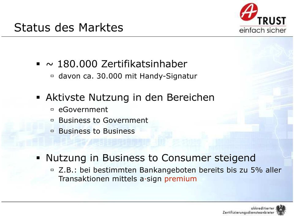 to Government Business to Business Nutzung in Business to Consumer steigend Z.