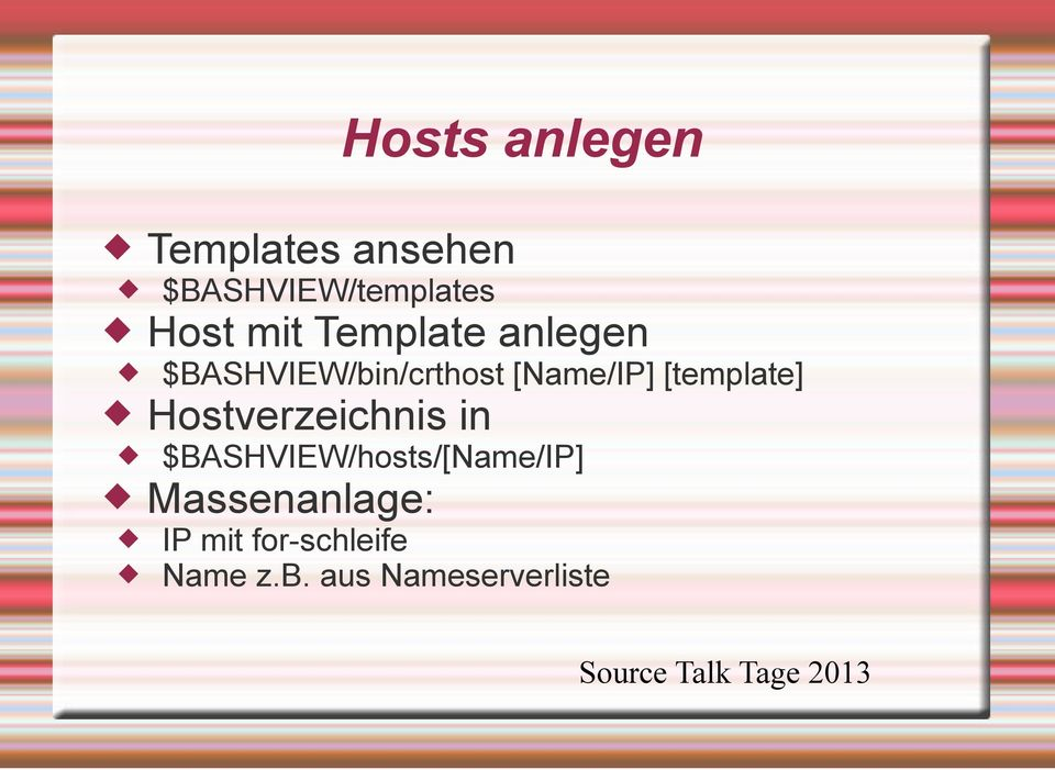[template] Hostverzeichnis in $BASHVIEW/hosts/[Name/IP]