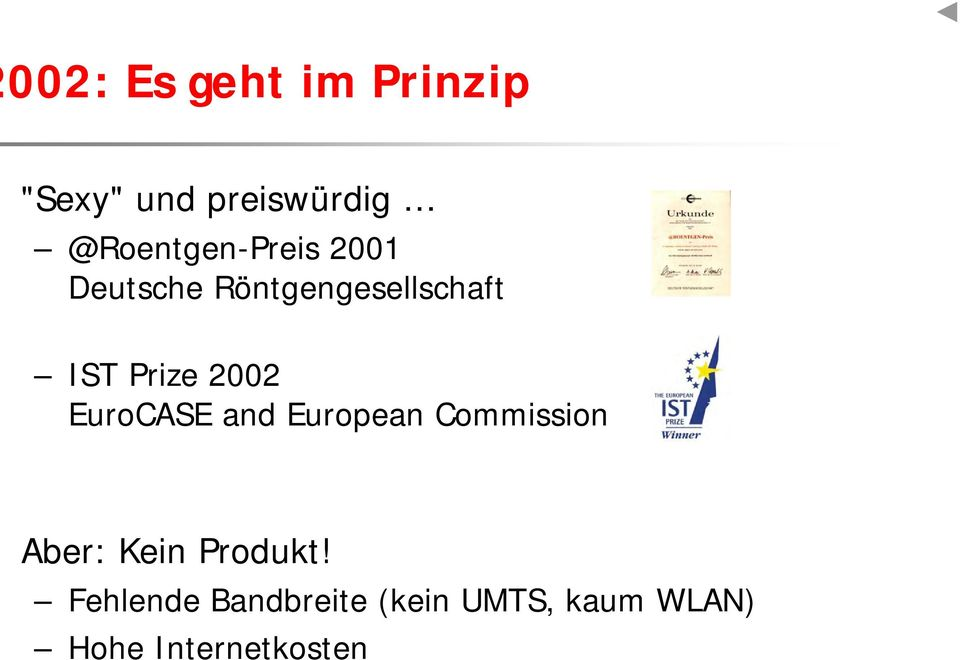 Prize 2002 EuroCASE and European Commission Aber: Kein
