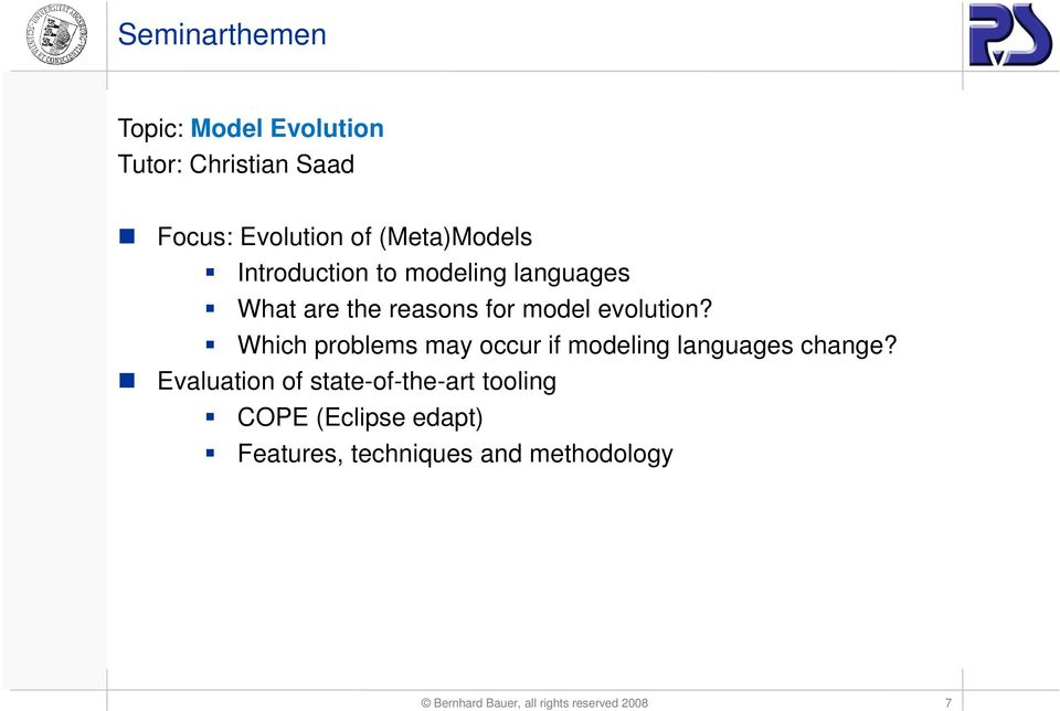 Which problems may occur if modeling languages change?