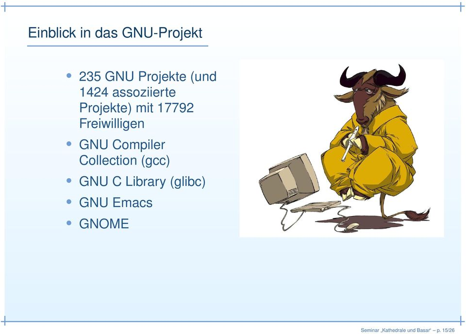 GNU Compiler Collection (gcc) GNU C Library