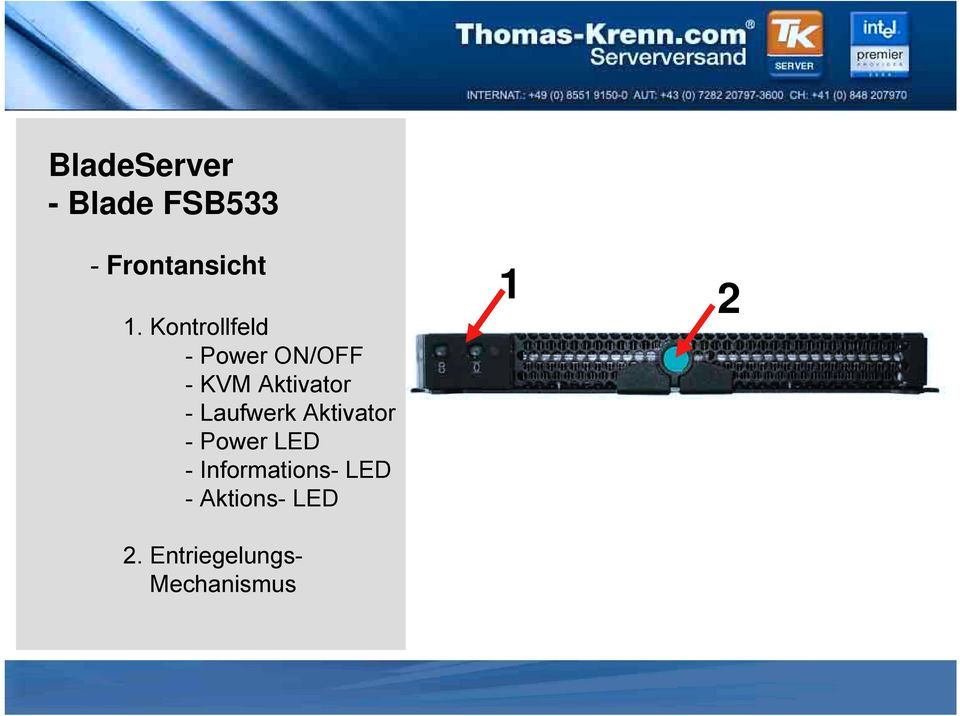 - Laufwerk Aktivator - Power LED -