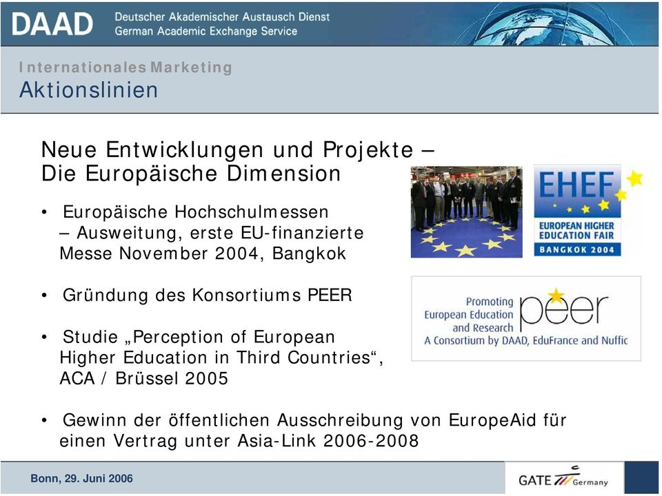 Konsortiums PEER Studie Perception of European Higher Education in Third Countries, ACA /