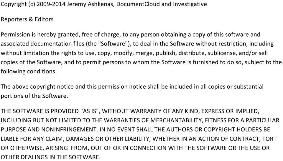 and/or sell copies of the Software, and to permit persons to whom the Software is furnished to do so, subject to the following conditions: The above copyright notice and this permission notice shall