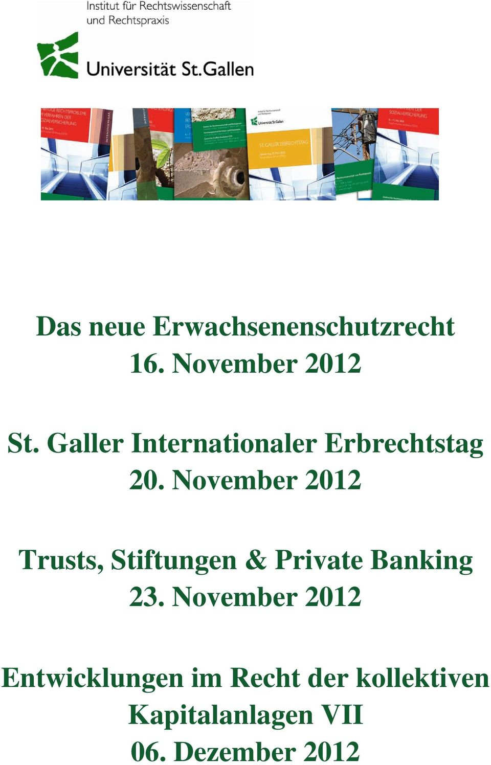 November 2012 Trusts, Stiftungen & Private Banking 23.