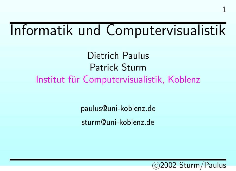 Institut für Computervisualistik,