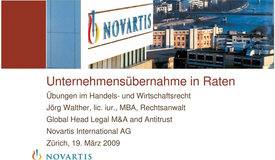 iur., MBA, Rechtsanwalt Global Head Legal M&A and
