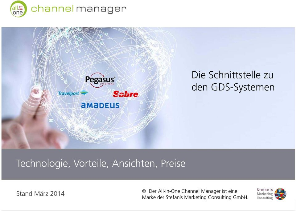 Stand März 2014 Der All-in-One Channel