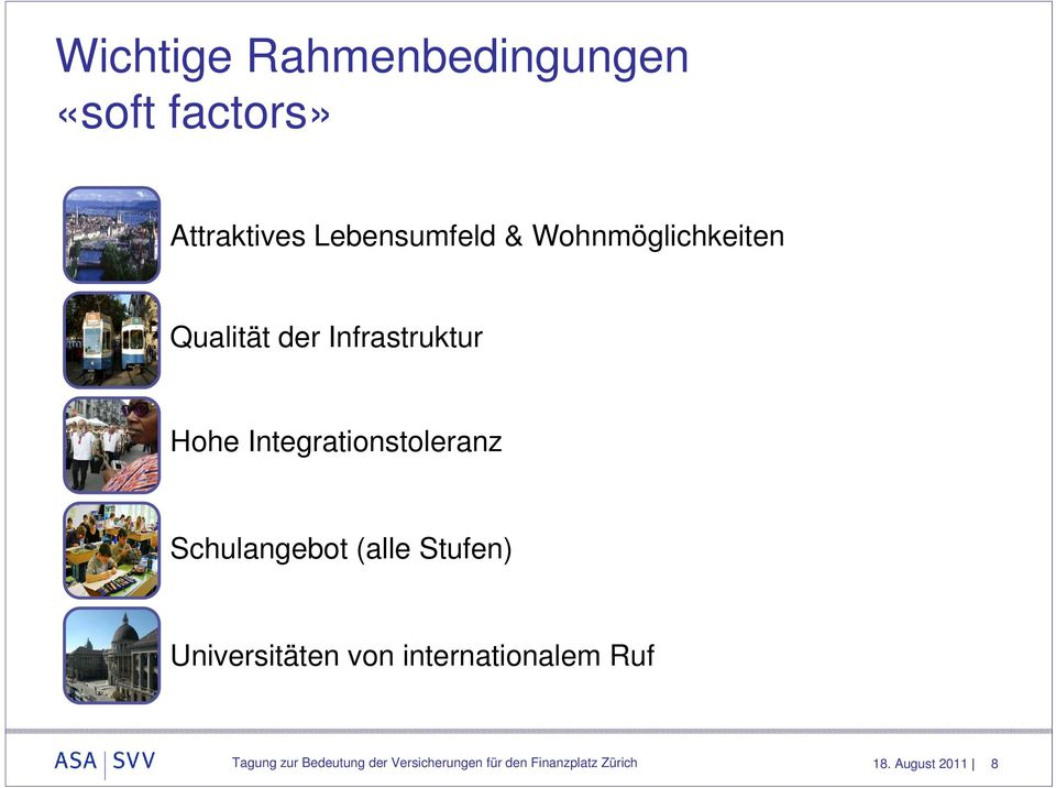 Schulangebot (alle Stufen) Universitäten von internationalem Ruf Tagung