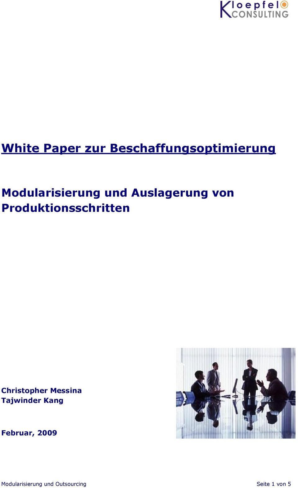 Produktionsschritten Christopher Messina
