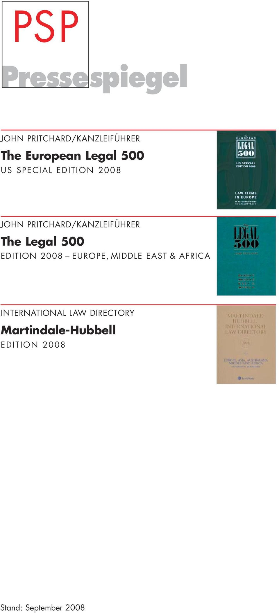 The Legal 500 EDITION 2008 EUROPE, MIDDLE EAST & AFRICA