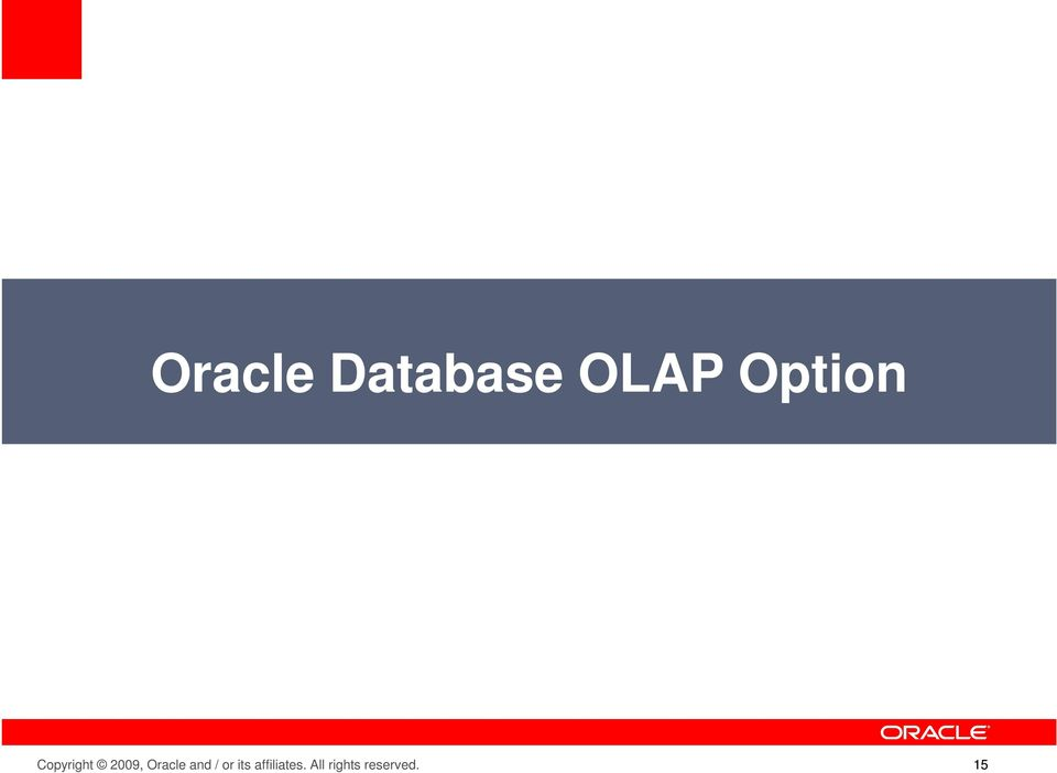 Oracle and / or its