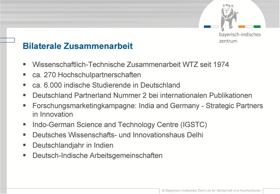 Forschungsmarketingkampagne: India and Germany - Strategic Partners in Innovation Indo-German Science and Technology