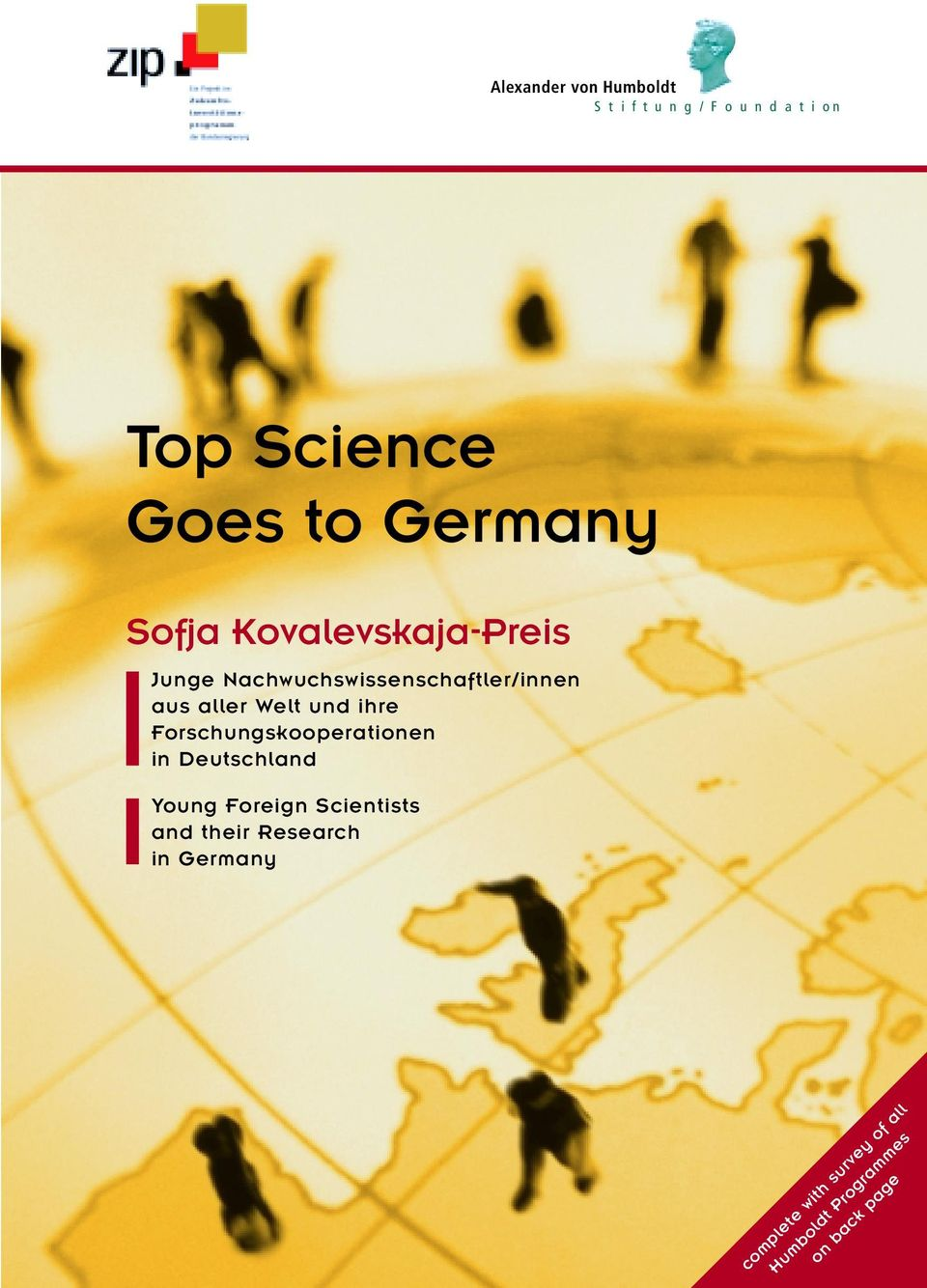 Welt und ihre Forschungskooperationen in Deutschland Young Foreign Scientists and