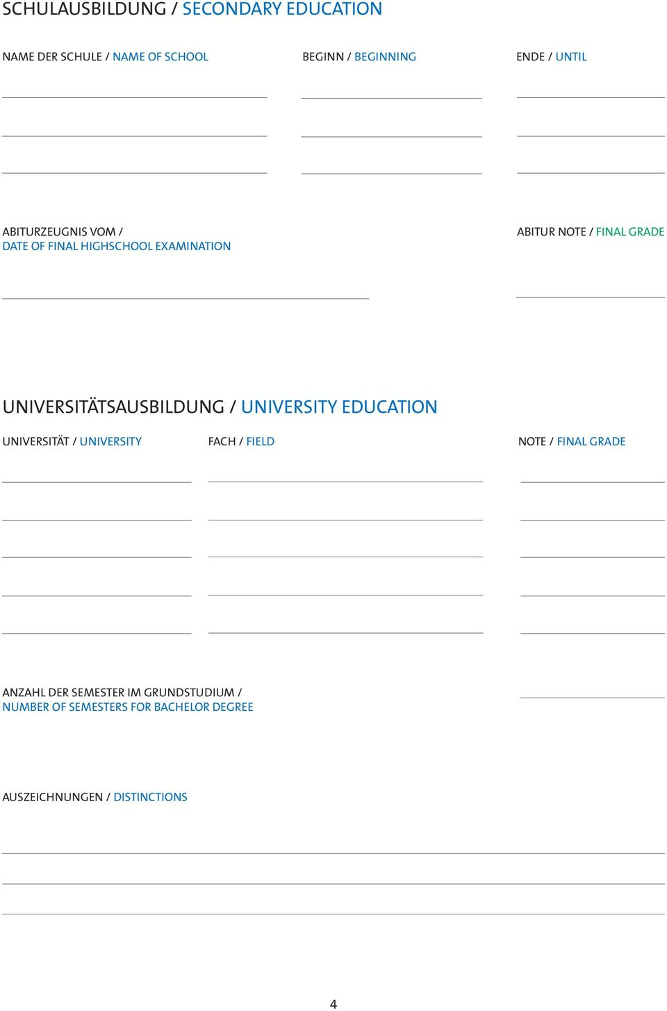 UNIVERSITÄTSAUSBILDUNG / UNIVERSITY EDUCATION UNIVERSITÄT / UNIVERSITY FACH / FIELD NOTE / FINAL