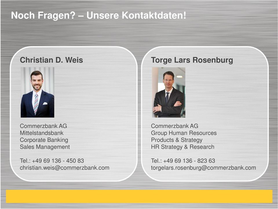 Management Commerzbank AG Group Human Resources Products & Strategy HR Strategy &