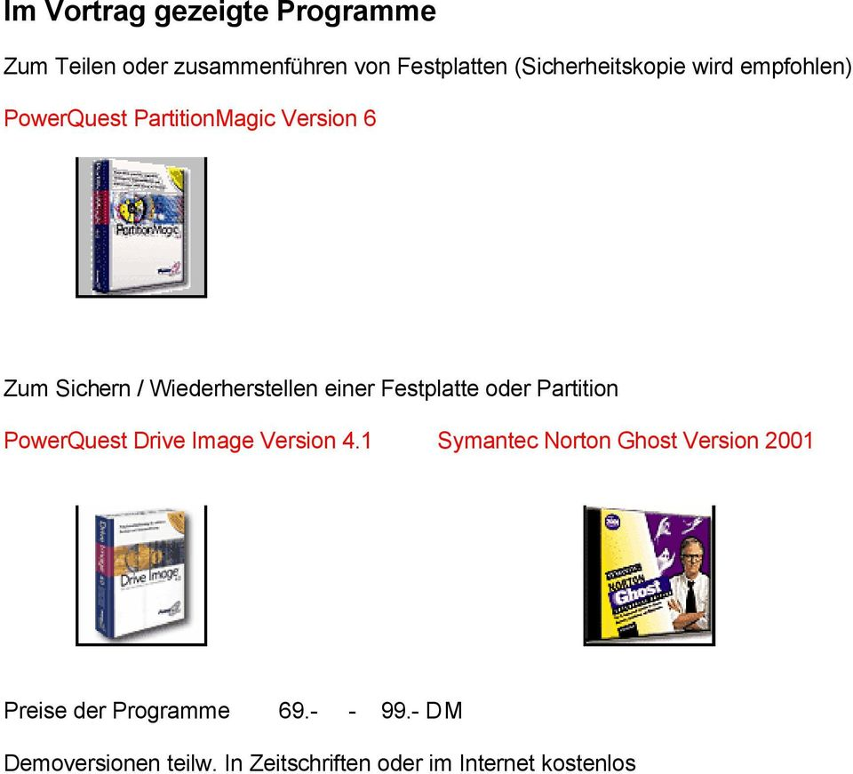 Festplatte oder Partition PowerQuest Drive Image Version 4.