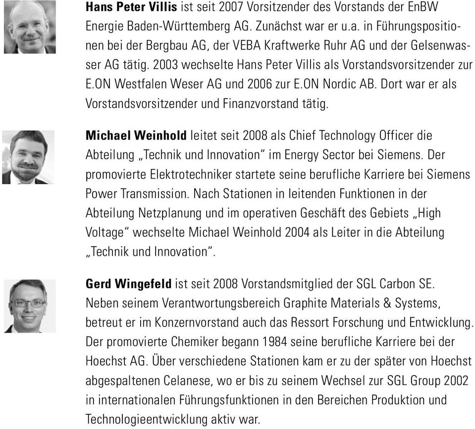 Michael Weinhold leitet seit 2008 als Chief Technology Officer die Abteilung Technik und Innovation im Energy Sector bei Siemens.
