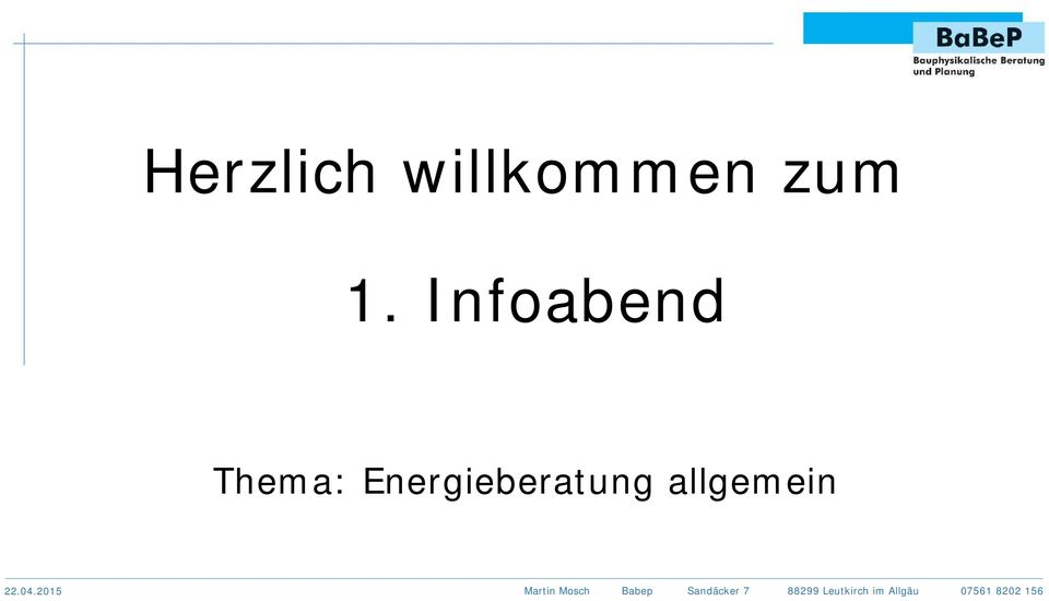 Infoabend Thema: