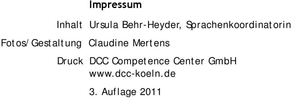 Claudine Mertens Druck DCC Competence