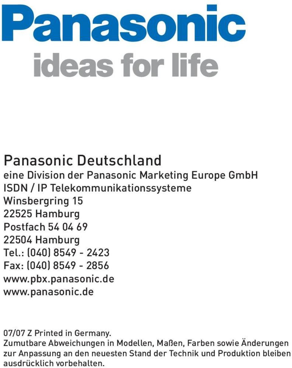 pbx.panasonic.de www.panasonic.de 07/07 Z Printed in Germany.