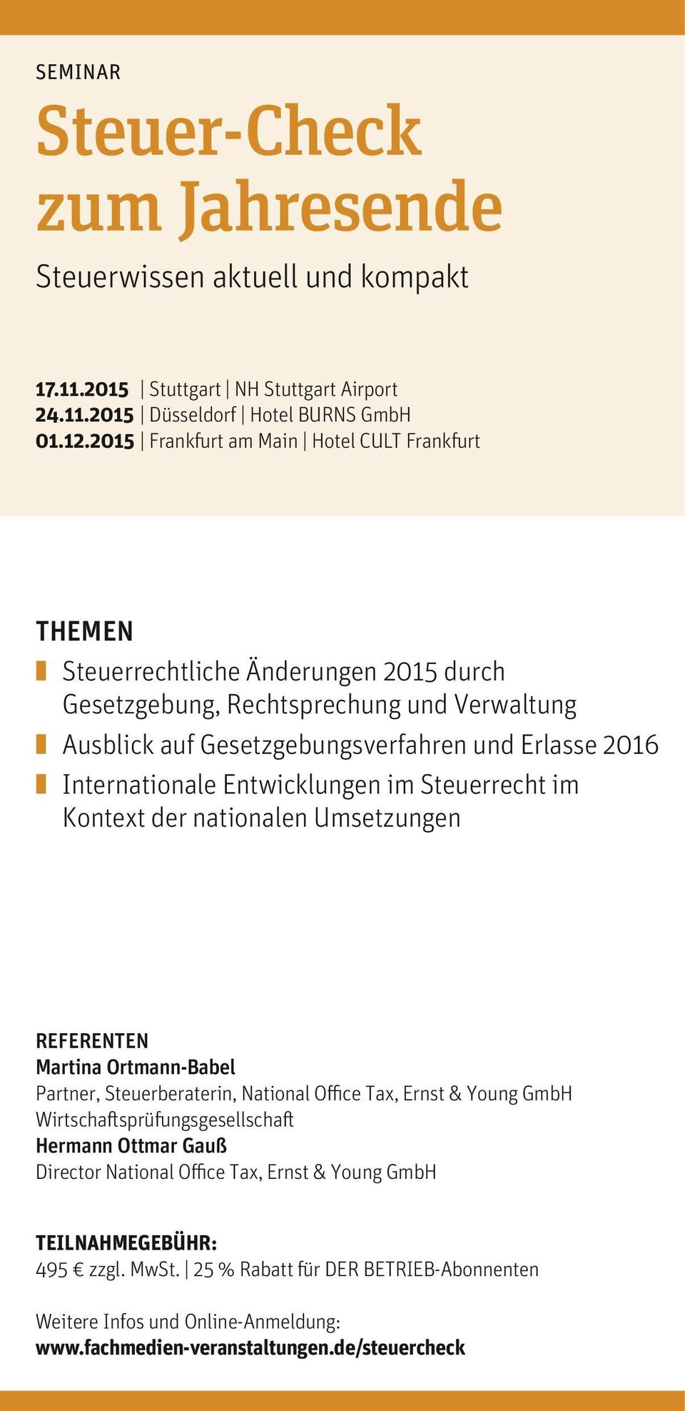Erlasse 2016 Internationale Entwicklungen im Steuerrecht im Kontext der nationalen Umsetzungen REFERENTEN Martina Ortmann-Babel Partner, Steuerberaterin, National Office Tax, Ernst