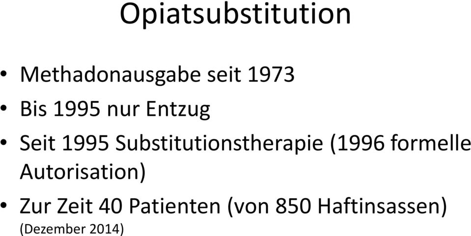 Substitutionstherapie (1996 formelle