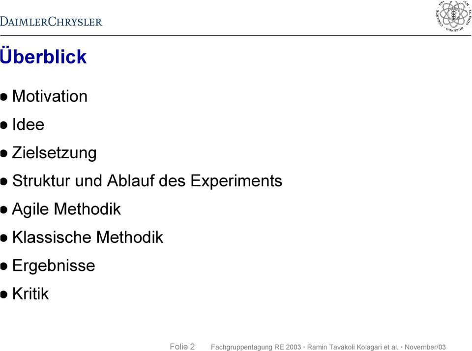 des Experiments Agile Methodik