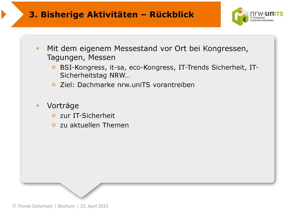 eco-kongress, IT-Trends Sicherheit, IT- Sicherheitstag NRW Ziel: