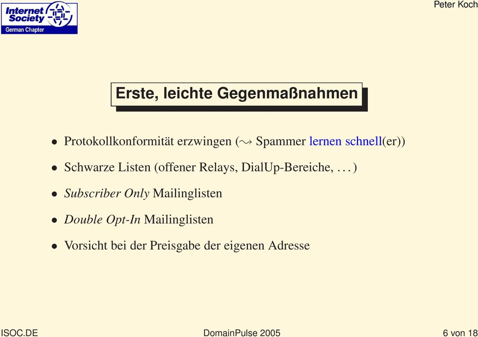 ..) Subscriber Only Mailinglisten Double Opt-In Mailinglisten Vorsicht