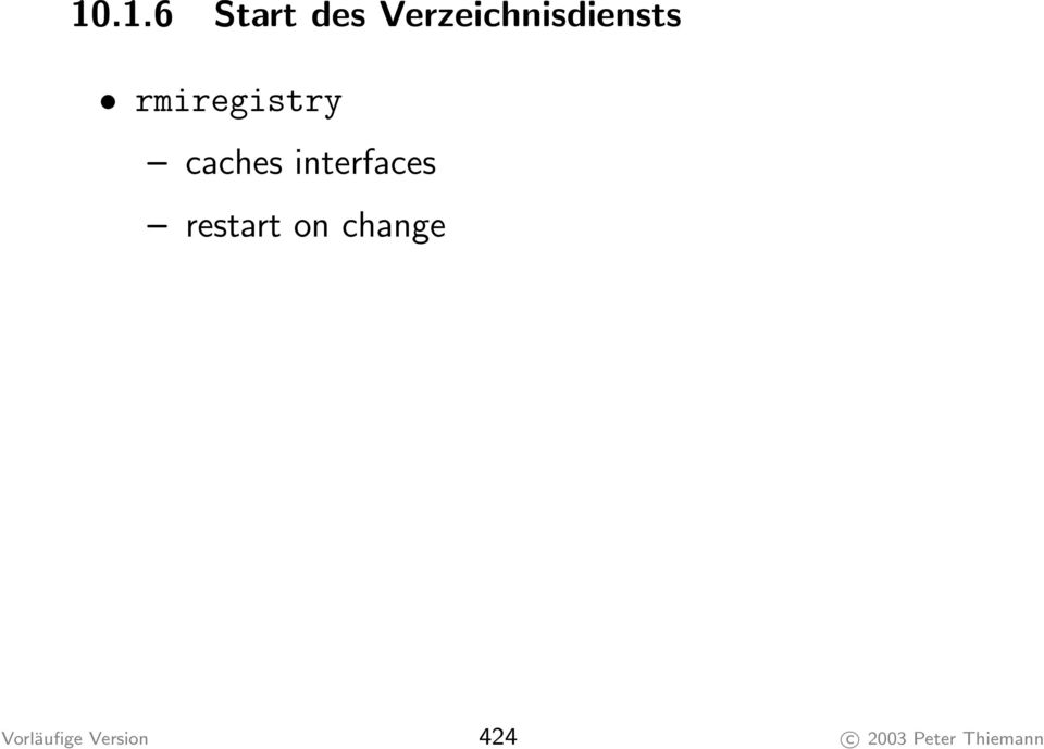 caches interfaces restart on