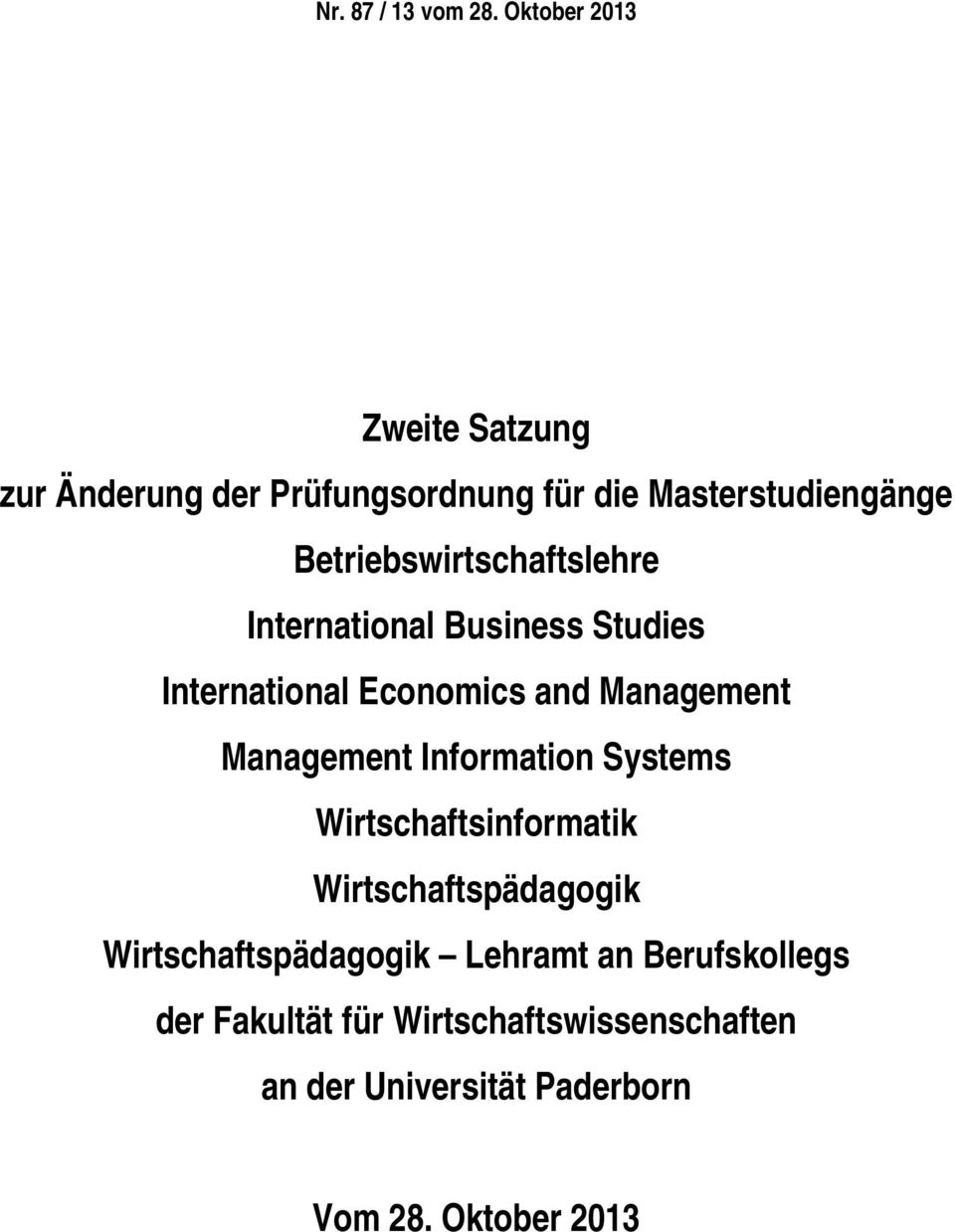 Betriebswirtschaftslehre International Business Studies International Economics and Management