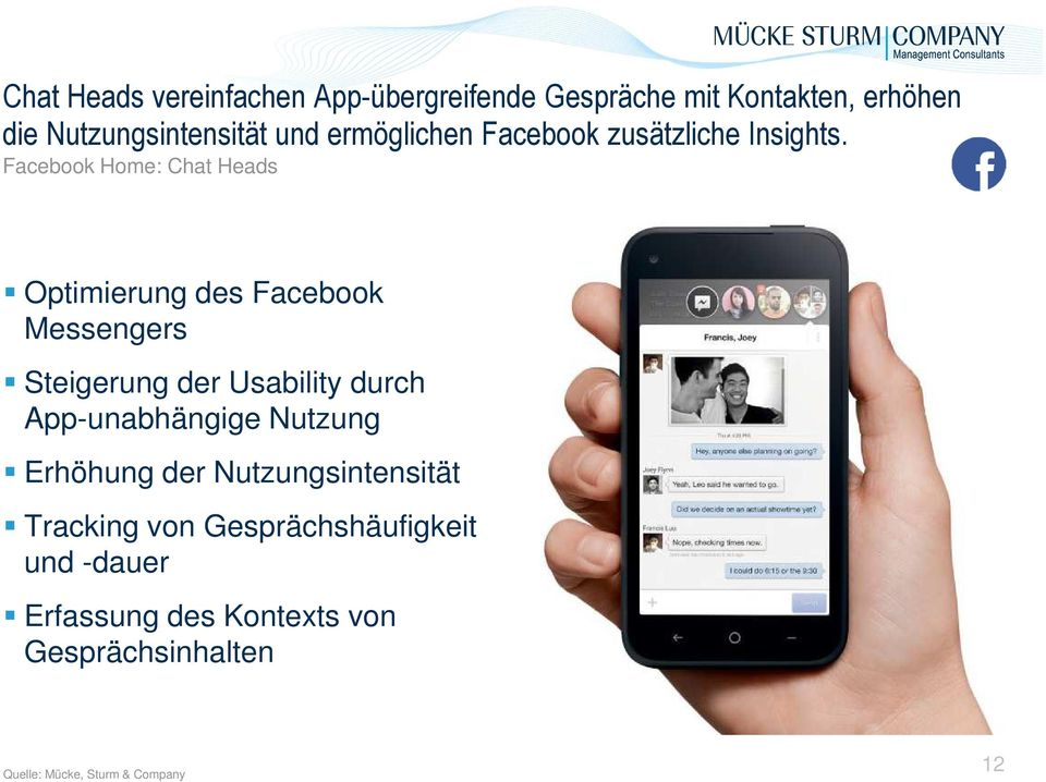 Facebook Home: Chat Heads Optimierung des Facebook Messengers Steigerung der Usability durch