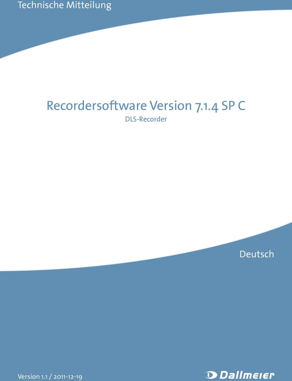 7.1.4 SP C DLS-Recorder
