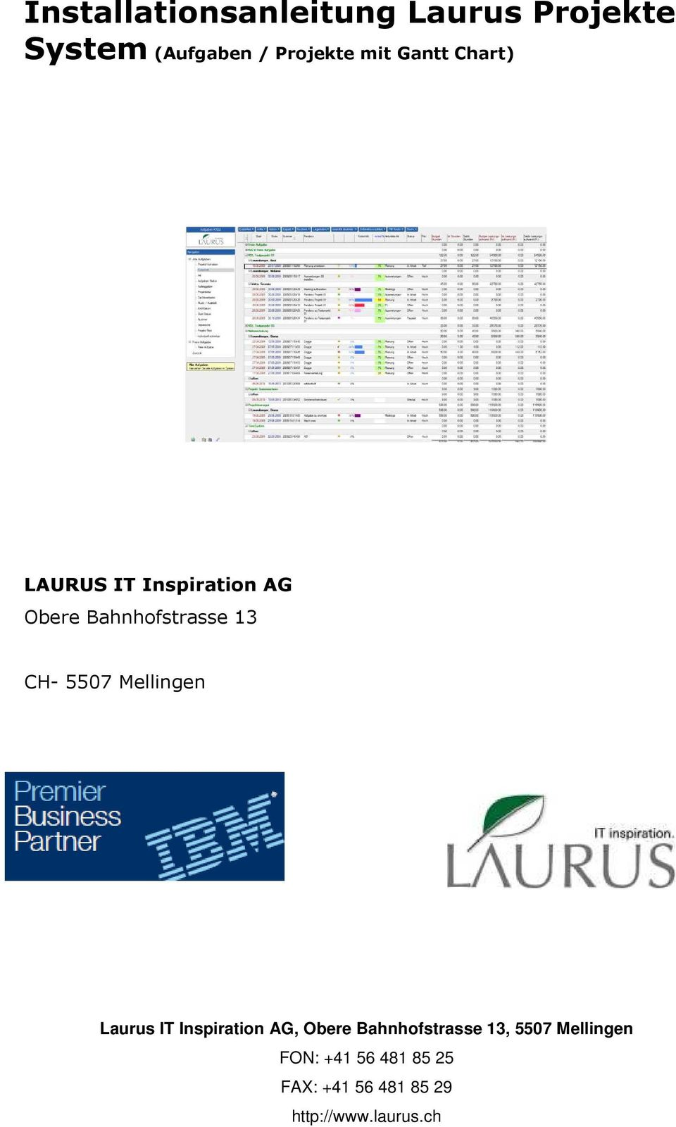 mit Gantt Chart) LAURUS IT