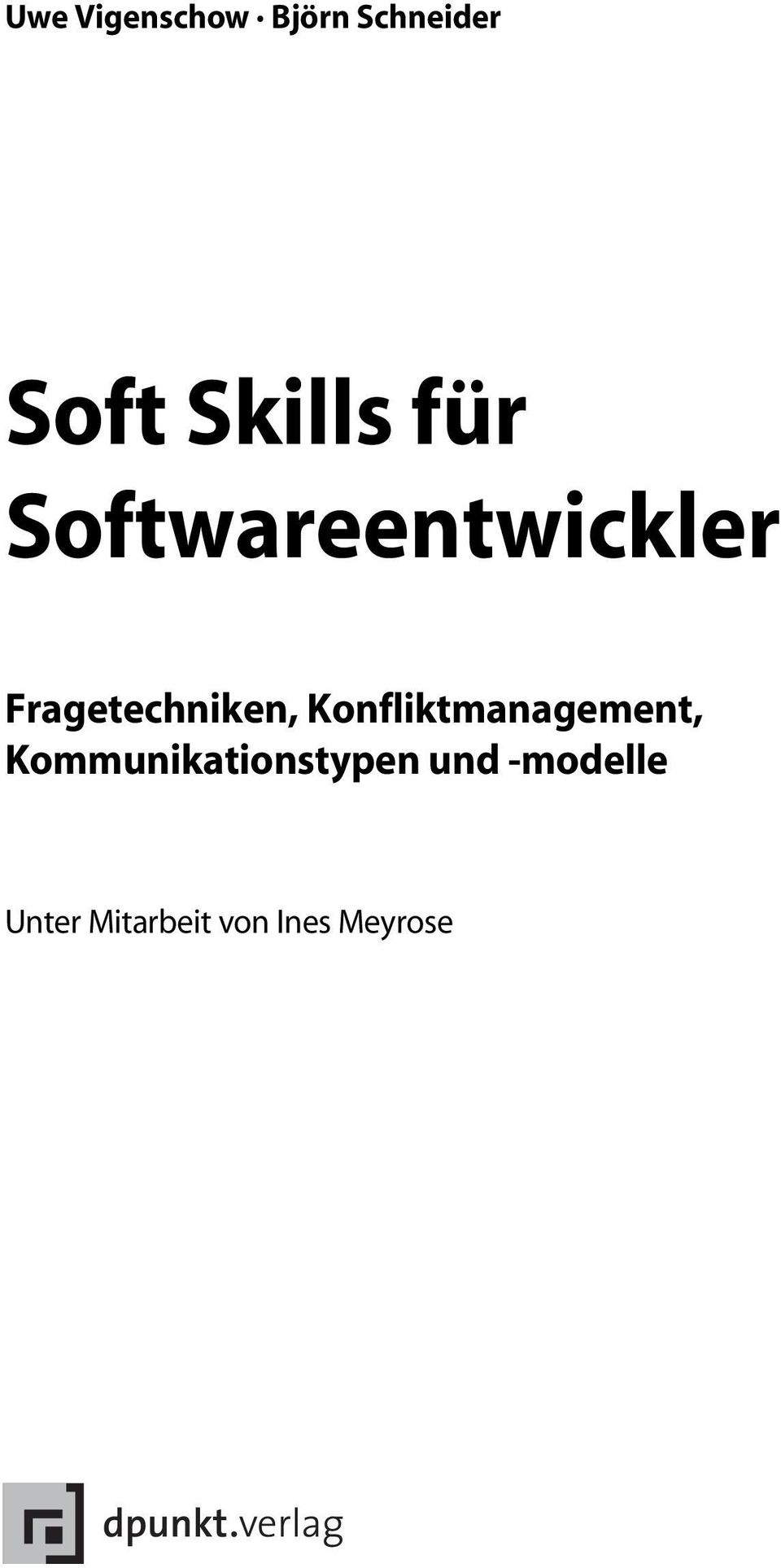 Fragetechniken, Konfliktmanagement,